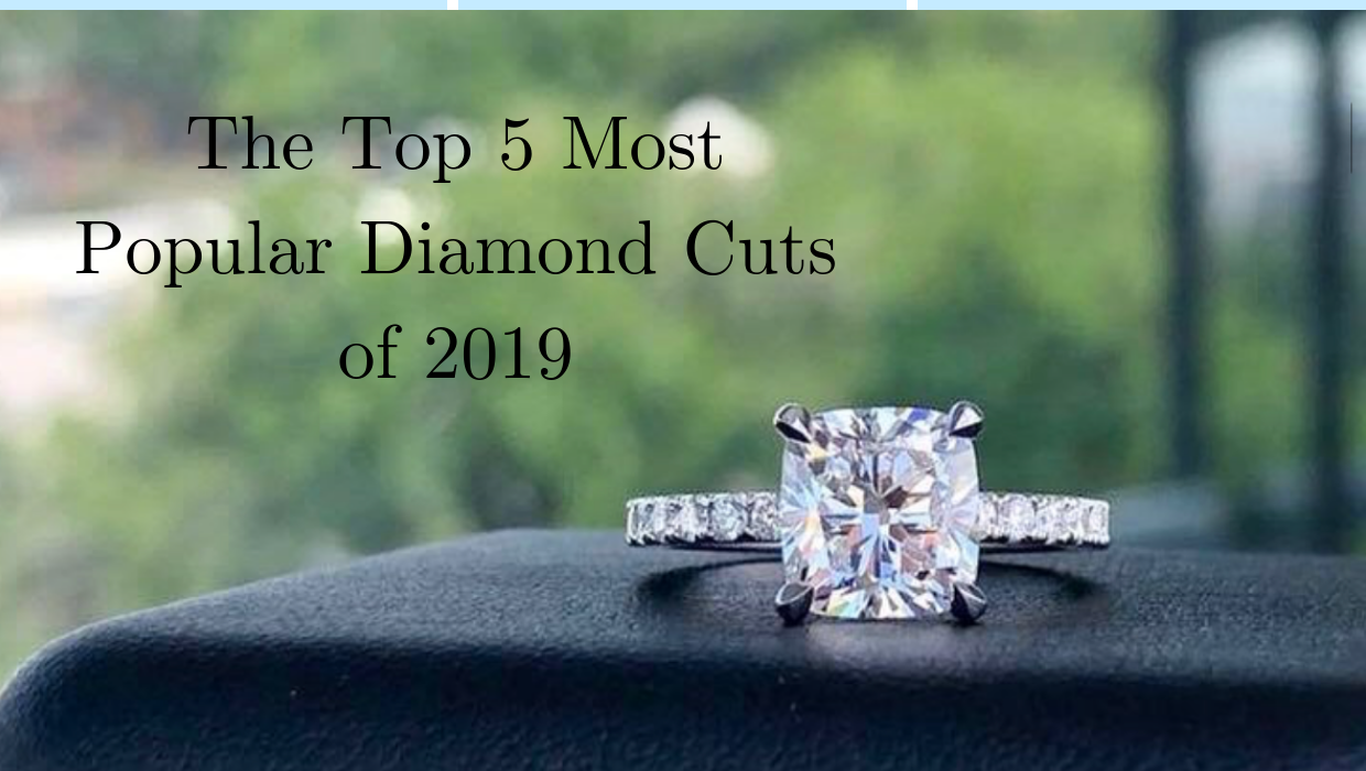 The Top 5 Most Popular Diamond Cuts Of 2019 Jonathan S