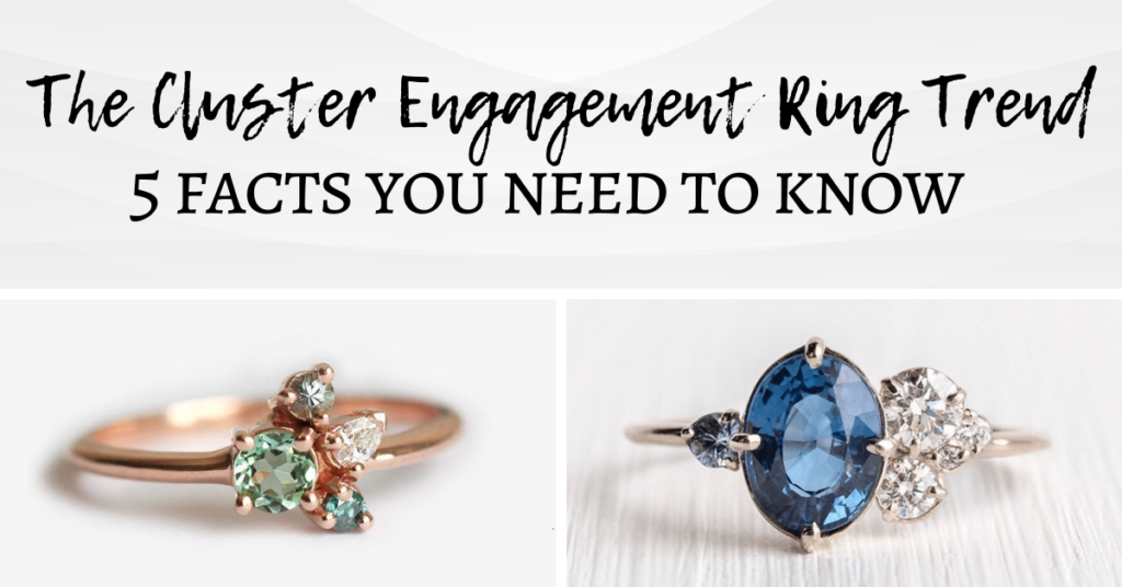 The Cluster Engagement Ring Trend